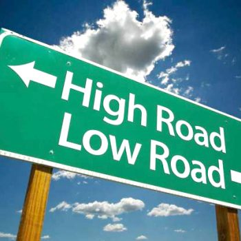 Highway Sign for the High Road vs. the Low Road